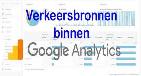 Verkeersbronnen binnen Google Analytics